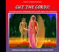 CUT THE CORDS - CD - Meditation mit Musik