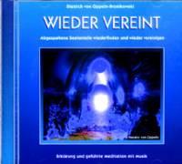 WIEDER VEREINT (NEU 2019) - CD - Meditation mit Musik