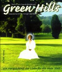 GREEN HILLS - Gespräche mit der Königin der Herzen