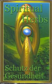 SPIRITUAL HERBS - Subliminale Musik - Download