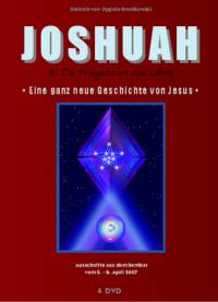 JOSHUAH & Die Hingabe an das Leben • Eine ganz neue Geschichte von Jesus • DVD- oder CD-Set