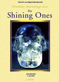 Die Shining Ones - DVD-Set oder CD-Set