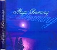 MAGIC DREAMING- Musik-CD