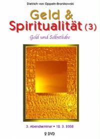 Geld & Spiritualität (3) • DVD- oder CD-Set