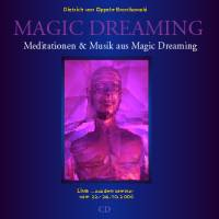 Meditationen & Musik aus Magic Dreaming • Live-CD
