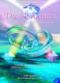 DIE ASHANAH - Liebe und Partnerschaft in Lemuria und heute • DVD- oder CD-Set