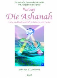 Vortrag - DIE ASHANAH - Liebe und Partnerschaft in Lemuria und heute - DVD- oder CD-Set
