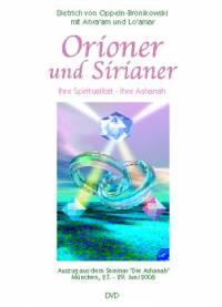 ORIONER und SIRIANER - Ihre Spiritualität, ihre Ashanah • DVD oder CD