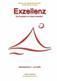 Exzellenz - Die Exzellenz im Leben erwecken - DVD- oder CD-Set
