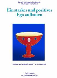 Ein starkes und positives Ego aufbauen - DVD- oder CD-Set