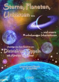 Sterne, Planeten, Universen ... und unsere unbekannten Inkarnationen - DVD-Set