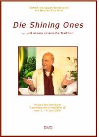 Die Shining Ones ... und unsere sirianische Tradition - DVD