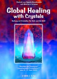 Global Healing with Crystals - DVD- oder CD-Set