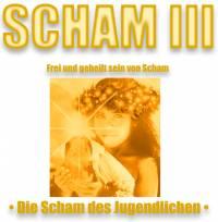 Die Scham beenden - WELLE III (Die Scham des Jugendlichen) - Länge ca. 6 Stunden