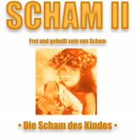 Die Scham beenden - WELLE II (Die Scham des Kindes) - Länge ca. 6 Stunden