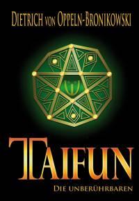 TAIFUN Die Unberührbaren