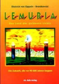 LEMURIA - das Land des goldenen Lichts - Die Zukunft, die vor 90 000 Jahren begann