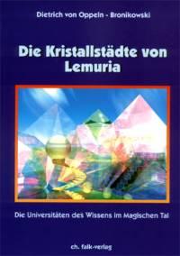 Die Kristallstädte von Lemuria - Die Universitäten des Wissens im Magischen Tal