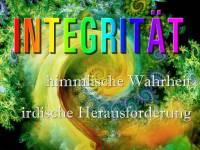 03 INTEGRITÄT Himmlische Wahrheit, irdische Herausforderung