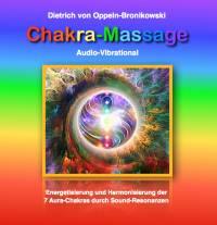 CHAKRA-MASSAGE der Chakras 1 - 7 • Audio-Vibrational