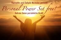 Personal Power Set Free - Die persönliche Kraft freisetzen - Sonderpreis für LM-TeilnehmerInnen
