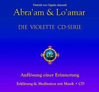 02 - Auflösung und Heilung einer Erinnerung - CD - Geführte Meditation mit Musik